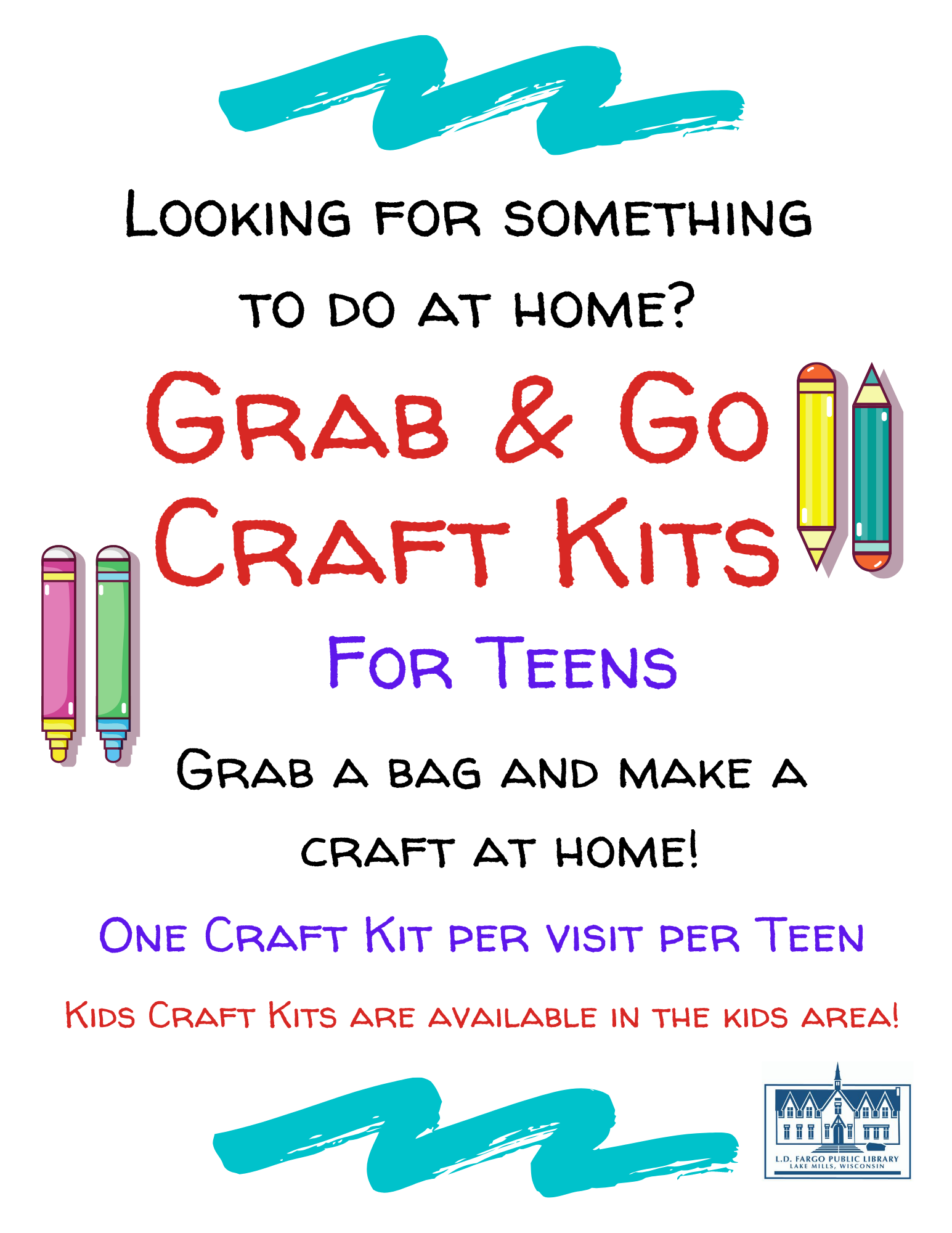 Looking for something to do at home?  Grab & Go   Craft Kits  For Teens and Kids  Pick up a bag from the library & create your craft at home. Craft kits available starting August 10
