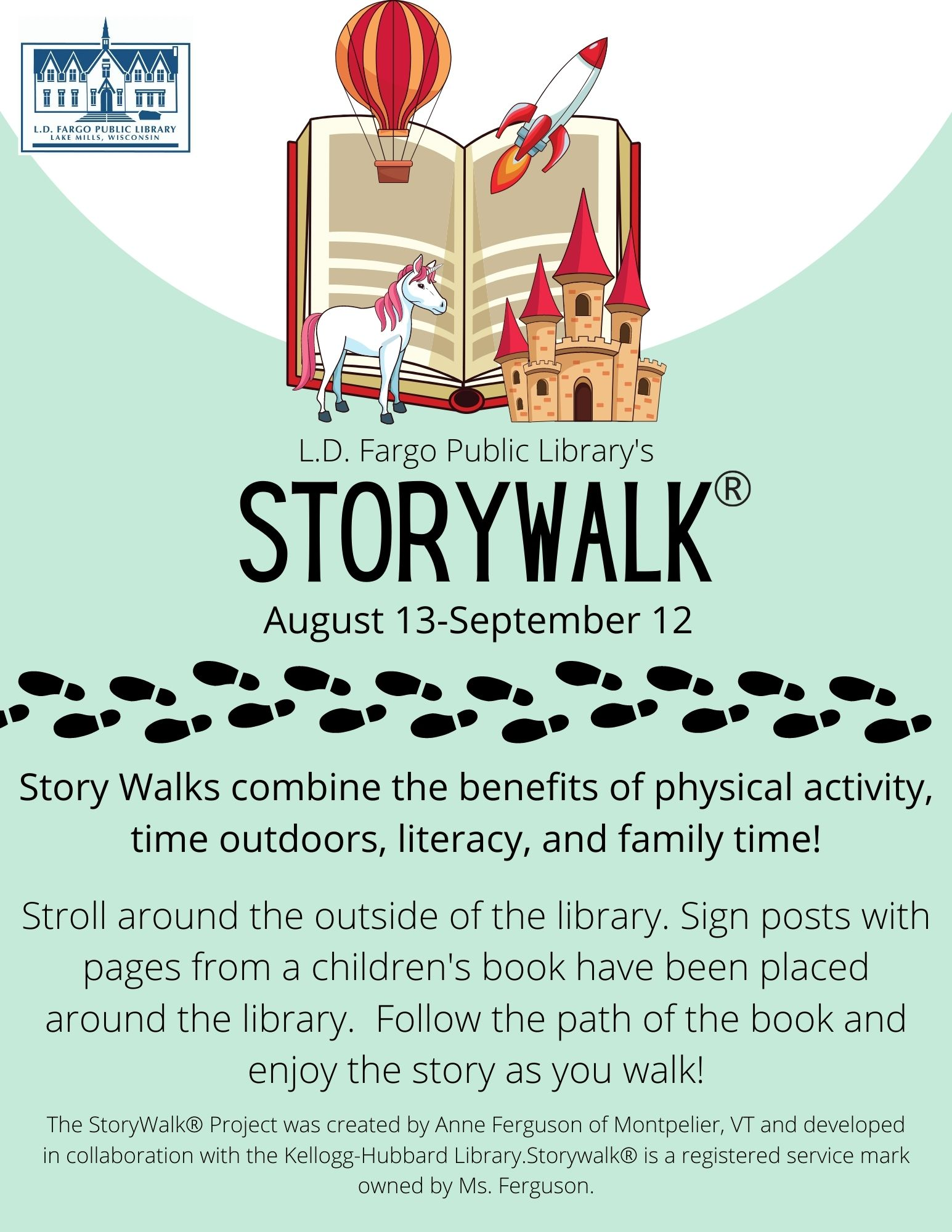 StoryWalk: Stroll around the outside of the library. Sign posts with pages from a children's book have been placed around the library.  Follow the path of the book and enjoy the story as you walk!