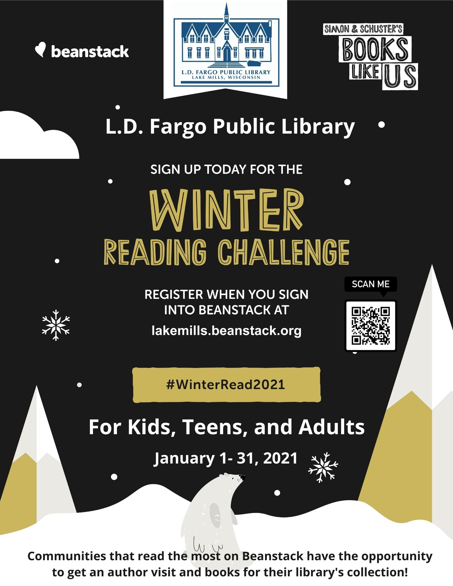 January 1-31. Sign up on Beanstack!  For Children, Teens, and Adults.  Read 5 hours to receive a prize!  Communities that read the most on Beanstack have the opportunity to get an author visit and books for their library's collection!