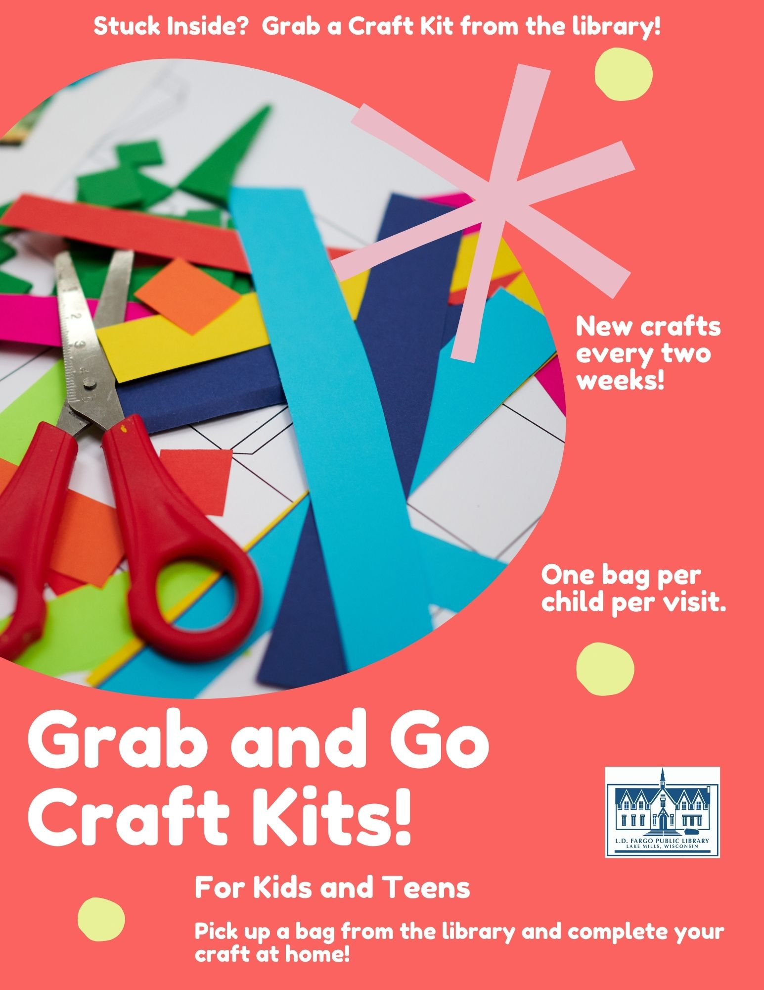 Grab and Go Craft Kits for Kids and Teens. Pick up a bag from the library and create your craft at home.