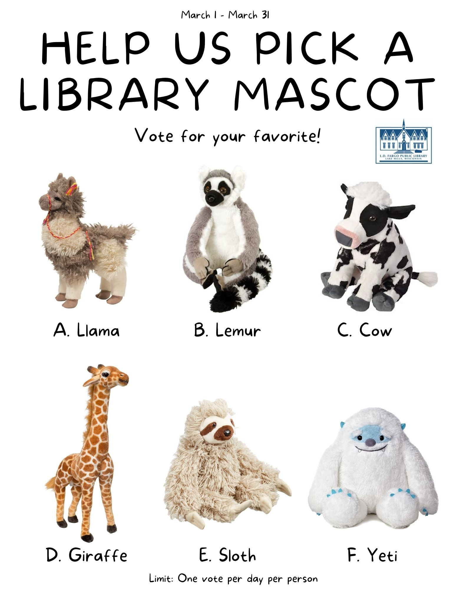 Vote for the Library Mascot.  Vote at the library pick-up window or online here  One vote per person per day.  March 1-3