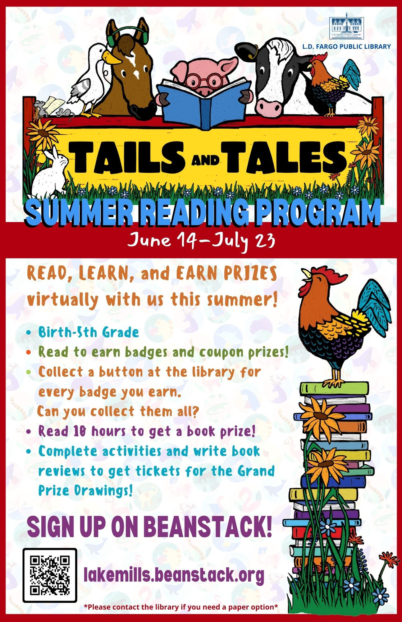 READ, LEARN, and EARN PRIZES virtually with us this summer! Birth-5th Grade Read to earn badges and coupon prizes! Collect a button at the library for every badge you earn.      Can you collect them all? Read 10 hours to get a book prize! Complete activities and write book reviews to get tickets for the Grand Prize Drawings! lakemills.beanstack.org